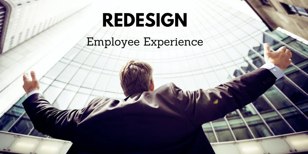 Redesign Employee Experience
